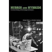 Hubris and Hybrids by Mikael Hard