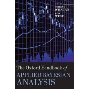 The Oxford Handbook of Applied Bayesian Analysis by Anthony O' Hagan