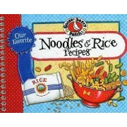 Our Favorite Noodle & Rice Recipes by Gooseberry Patch