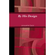 By His Design