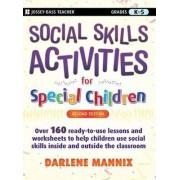 Social Skills Activities for Special Children by Darlene Mannix