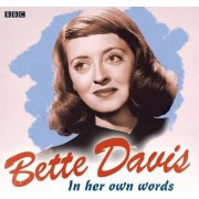 Bette Davis in Her Own Words by Bette Davis