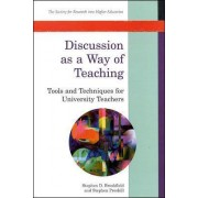 Discussion as a Way of Teaching by Stephen Brookfield