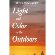 Light and Color in the Outdoors by Marcel Minnaert