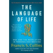 The Language of Life by Dr Francis S Collins