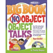 The Big Book of No-Object Object Talks by Timothy Simpson