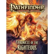 Pathfinder Campaign Setting: Chronicle of the Righteous: Chronicle of the Righteous by Amber E. Scott