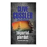 Imperiul pierdut - Clive Cussler Grant Blackwood