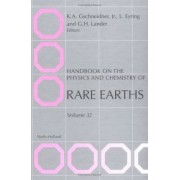 Handbook on the Physics and Chemistry of Rare Earths: Vol 32 by L. Eyring