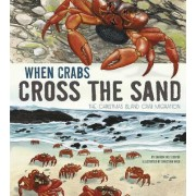 When Crabs Cross the Sand: The Christmas Island Crab Migration by Katz Sharon Cooper