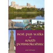 Best Pub Walks in South Pembrokeshire by Paul Williams