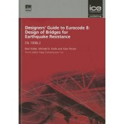 Designers' Guide to Eurocode 8: Design of Bridges for Earthquake Resistance by Michael N. Fardis