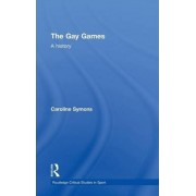 The Gay Games by Caroline Symons