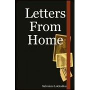 Letters From Home by Salvatore Logiudice