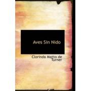 Aves Sin Nido by Clorinda Matto de Turner
