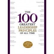 The 100 Greatest Leadership Principles of All Time by Leslie Pockell