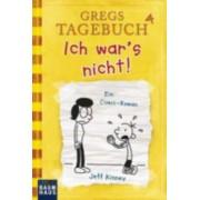 Gregs Tagebuch 4/Ich War's Nicht! by Jeff Kinney