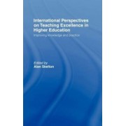 International Perspectives on Teaching Excellence in Higher Education by Alan Skelton