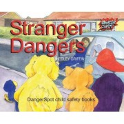 Stranger Dangers by Hedley Griffin