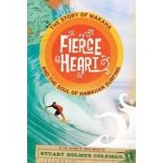 Fierce Heart by Stuart Holmes Coleman