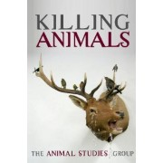 Killing Animals by Animal Studies Group