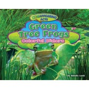 Green Tree Frogs by Natalie Lunis