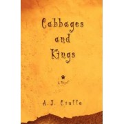 Cabbages and Kings by A J Ciulla