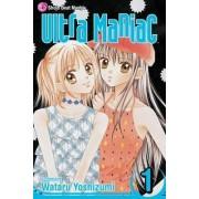 Ultra Maniac: v. 1 by Watara Yoshizuma