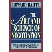 The Art and Science of Negotiation by Howard Raiffa