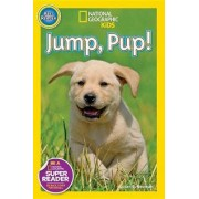 Nat Geo Readers Jump Pup! Pre-reader by Susan Neuman