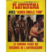 Playcinema, Le Magazine Du Cinéma Européen N°16 - Adieu Oncle Tom - Le Cinema Vient Au Secours De L'antiracisme