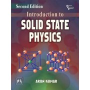 Introduction to Solid State Physics by Arun Kumar