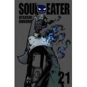 Soul Eater, Vol. 21 by Atsushi Ohkubo