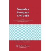 Towards a European Civil Code by Arthur Hartkamp