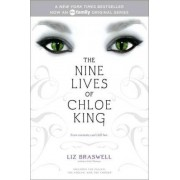 The Nine Lives of Chloe King by Liz Braswell
