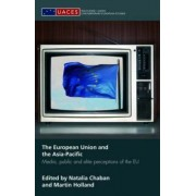 The European Union and the Asia-Pacific by Natalia Chaban