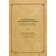 Invito Alla Mensa del Mercante del Trecento/An Invitation to the Table of a Merchant of the Trecento by Rosanna Caterina Proto Pisani