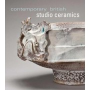 Contemporary British Studio Ceramics by Annie Carlano