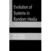 Evolution of Systems in Random Media by Vladimir S. Koroliuk