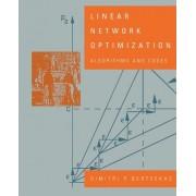 Linear Network Optimization by Dimitri P. Bertsekas