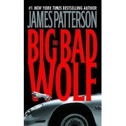 The Big Bad Wolf by James Patterson