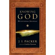 Knowing God Devotional Journal by Prof J I Packer