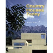 Country Houses Today by Jeremy Melvin