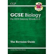 New Grade 9-1 GCSE Biology: OCR Gateway Revision Guide with Online Edition by CGP Books