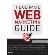 The Ultimate Web Marketing Guide by Michael R. Miller