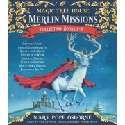 Merlin Missions Collection: Books 1-8: Christmas in Camelot; Haunted Castle on Hallows Eve; Summer of the Sea Serpent; Winter of the Ice Wizard; Carni