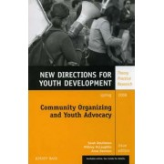 Community Organizing and Youth Advocacy by Sarah N. Deschenes