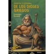 Cuentos y leyendas de los dioses griegos / Tales and Legends of the Greek Gods by Francisco Domene