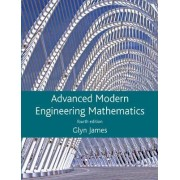 Advanced Modern Engineering Mathematics by Glyn James
