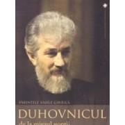 Duhovnicul de la miezul noptii - Parintele Vasile Gavrila